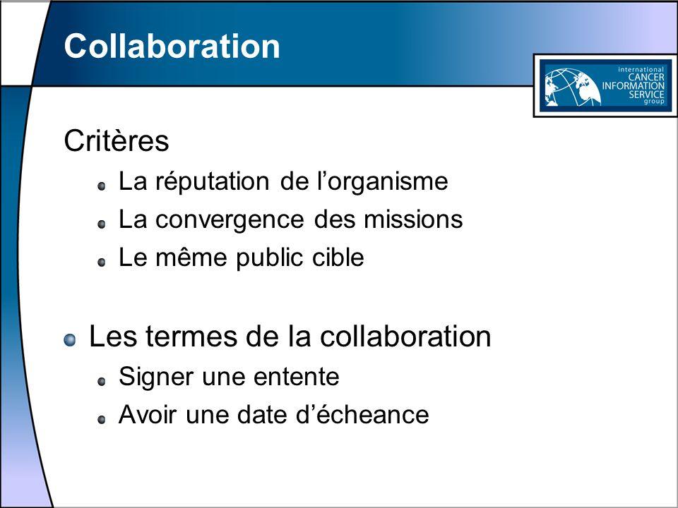 Collaboration Critères Les termes de la collaboration