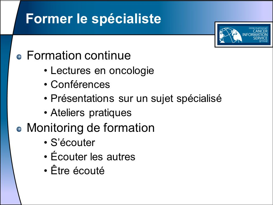 Former le spécialiste Formation continue Monitoring de formation
