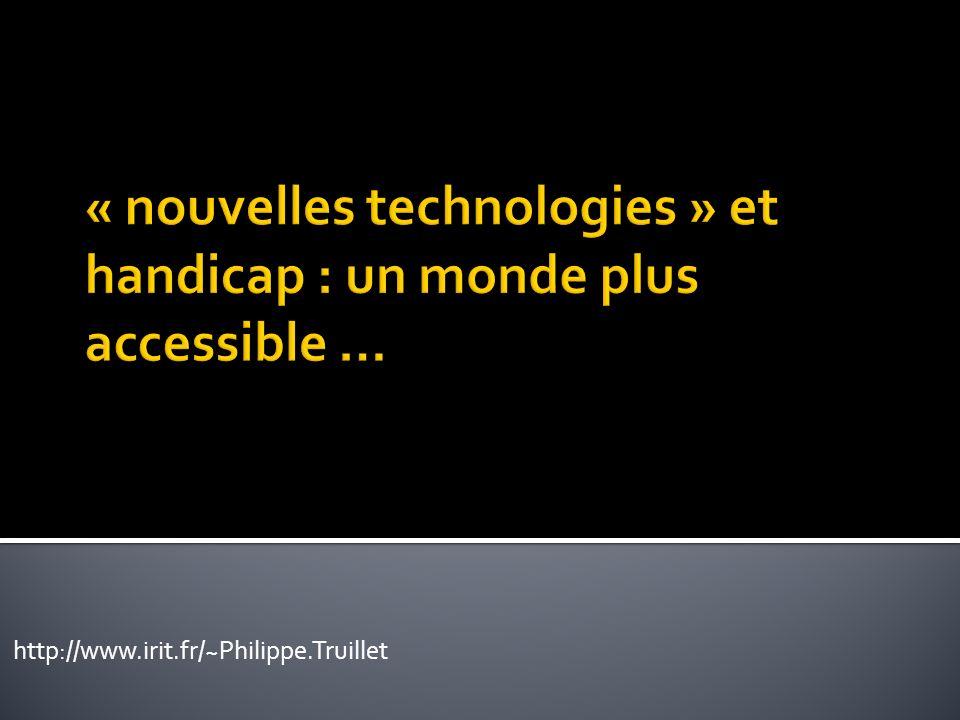 « nouvelles technologies » et handicap : un monde plus accessible …