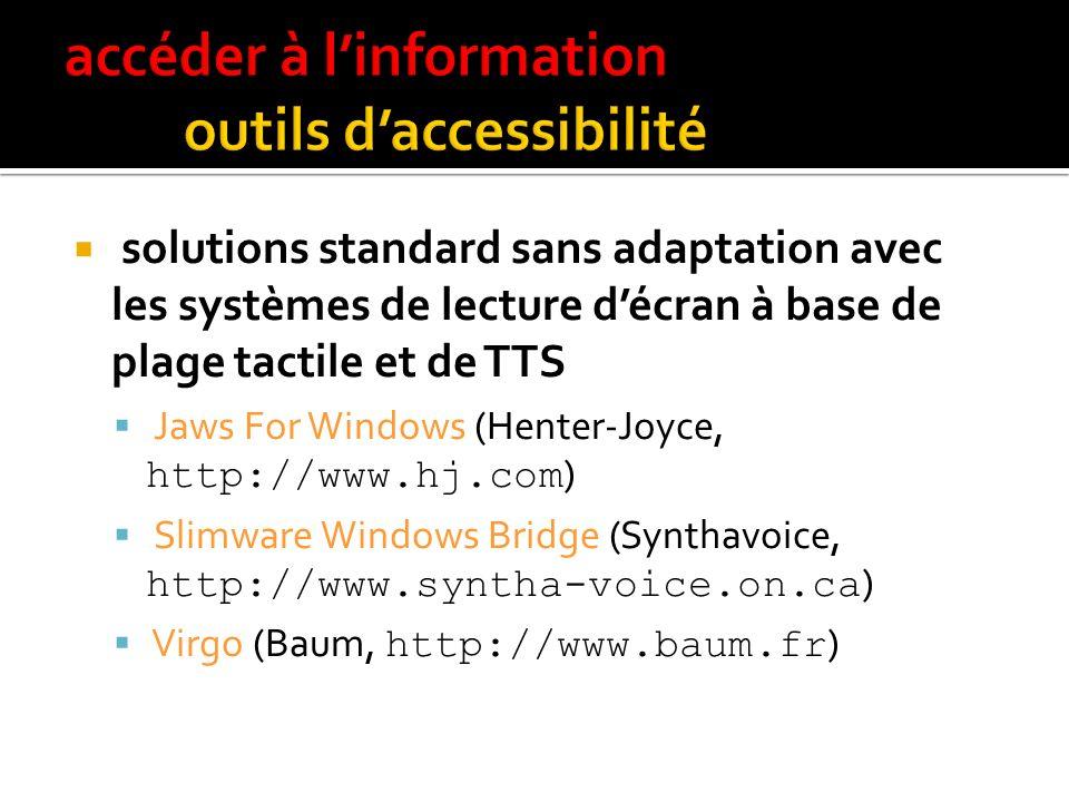 accéder à l'information outils d'accessibilité