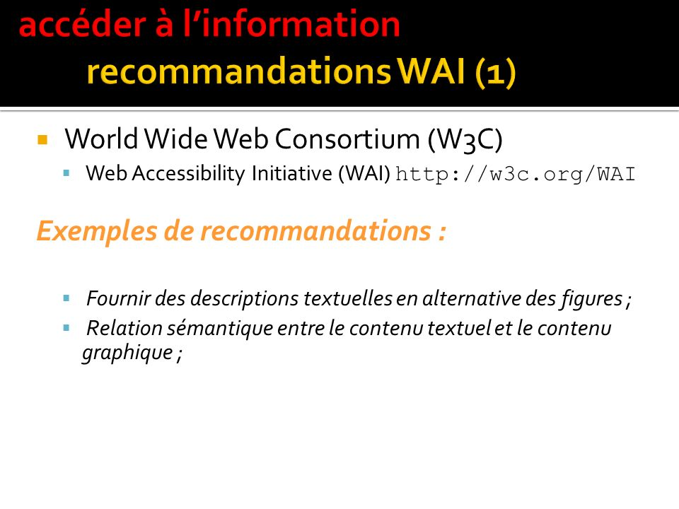 accéder à l'information recommandations WAI (1)