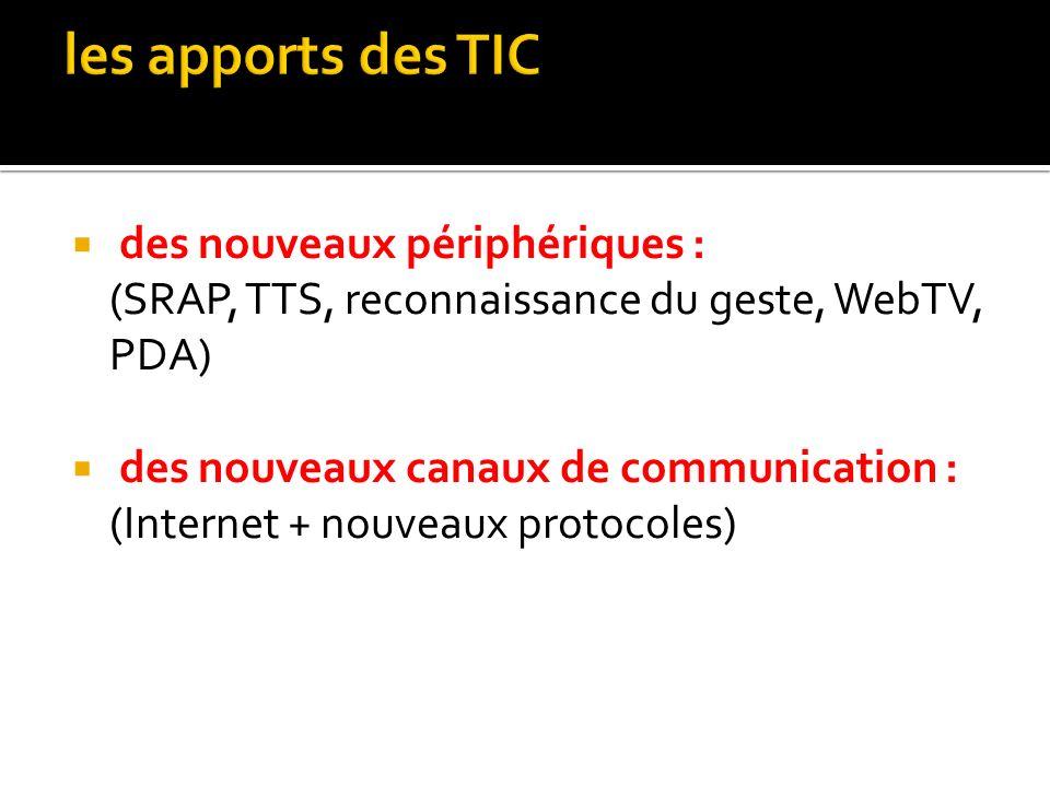 les apports des TIC des nouveaux périphériques :