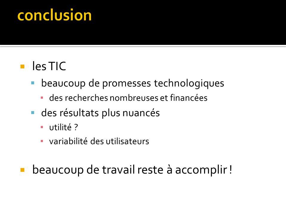 conclusion les TIC beaucoup de travail reste à accomplir !