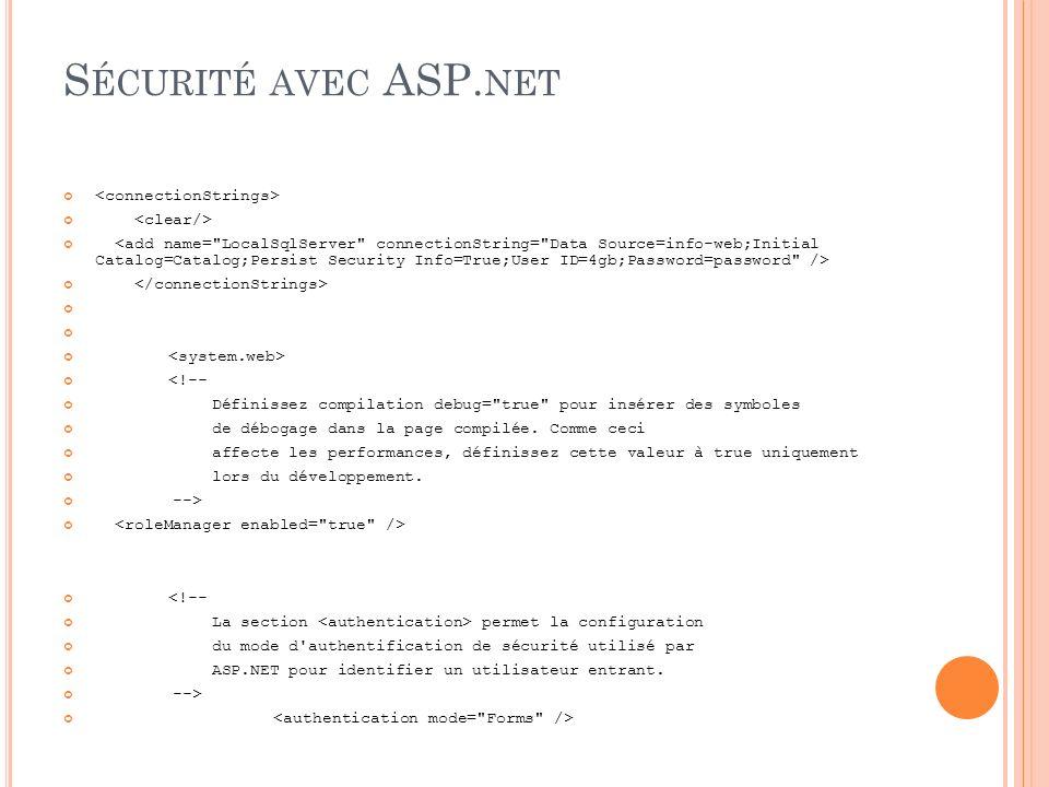 Sécurité avec ASP.net <connectionStrings> <clear/>