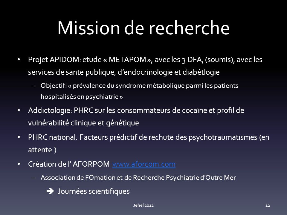 Mission de recherche Projet APIDOM: etude « METAPOM », avec les 3 DFA, (soumis), avec les services de sante publique, d'endocrinologie et diabétlogie.