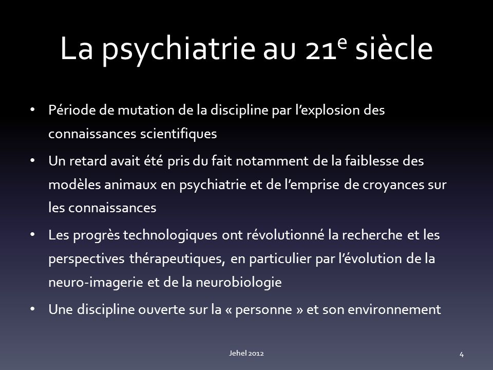 La psychiatrie au 21e siècle