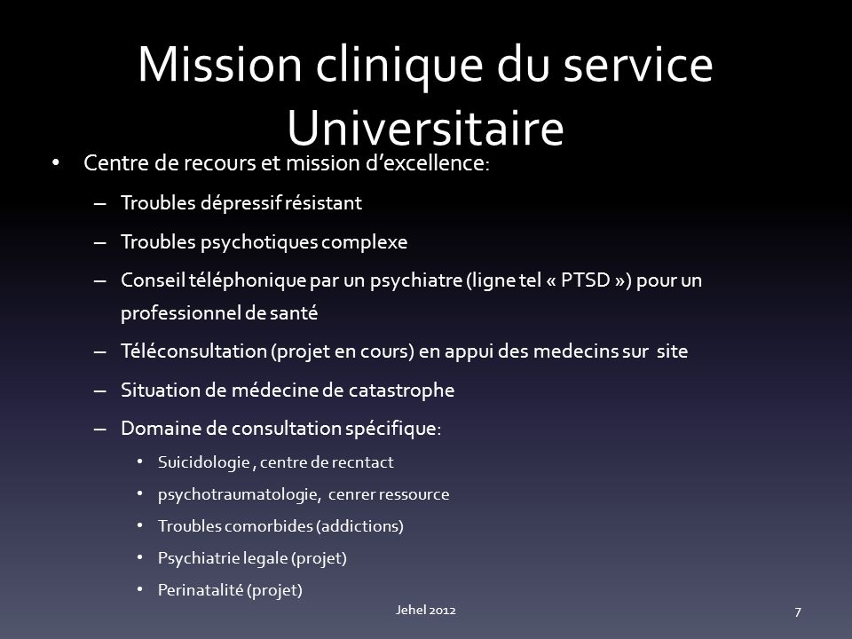 Mission clinique du service Universitaire