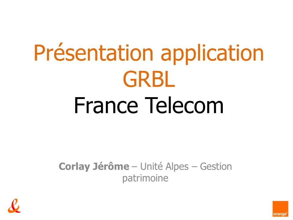 Présentation application GRBL France Telecom