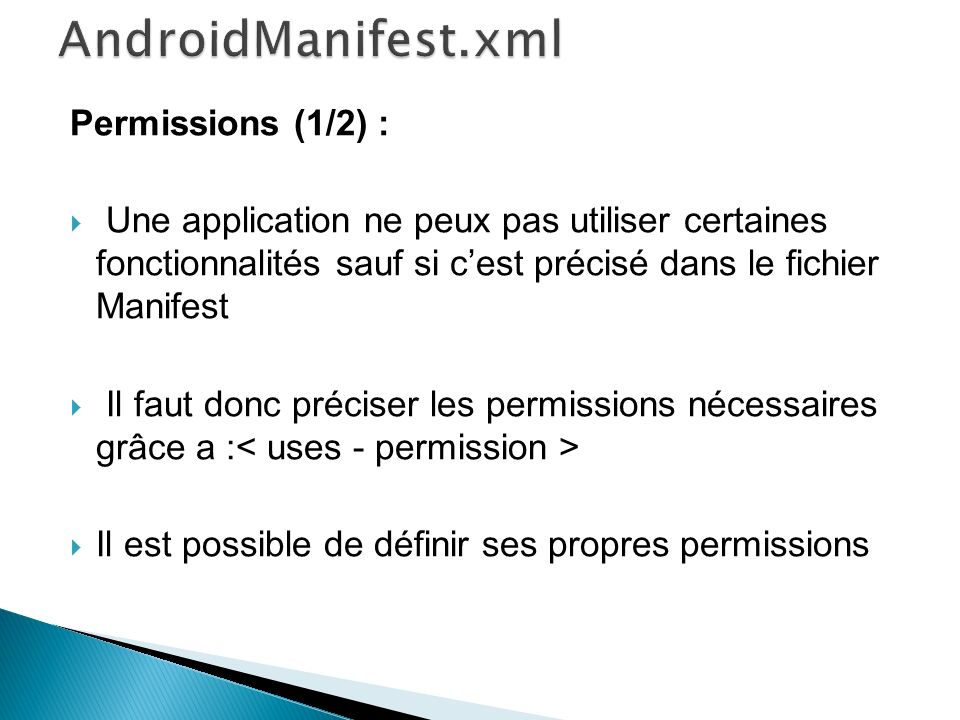 AndroidManifest.xml Permissions (1/2) :