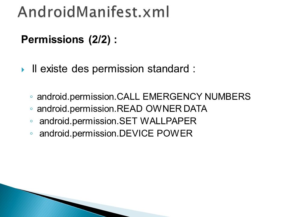 AndroidManifest.xml Permissions (2/2) :