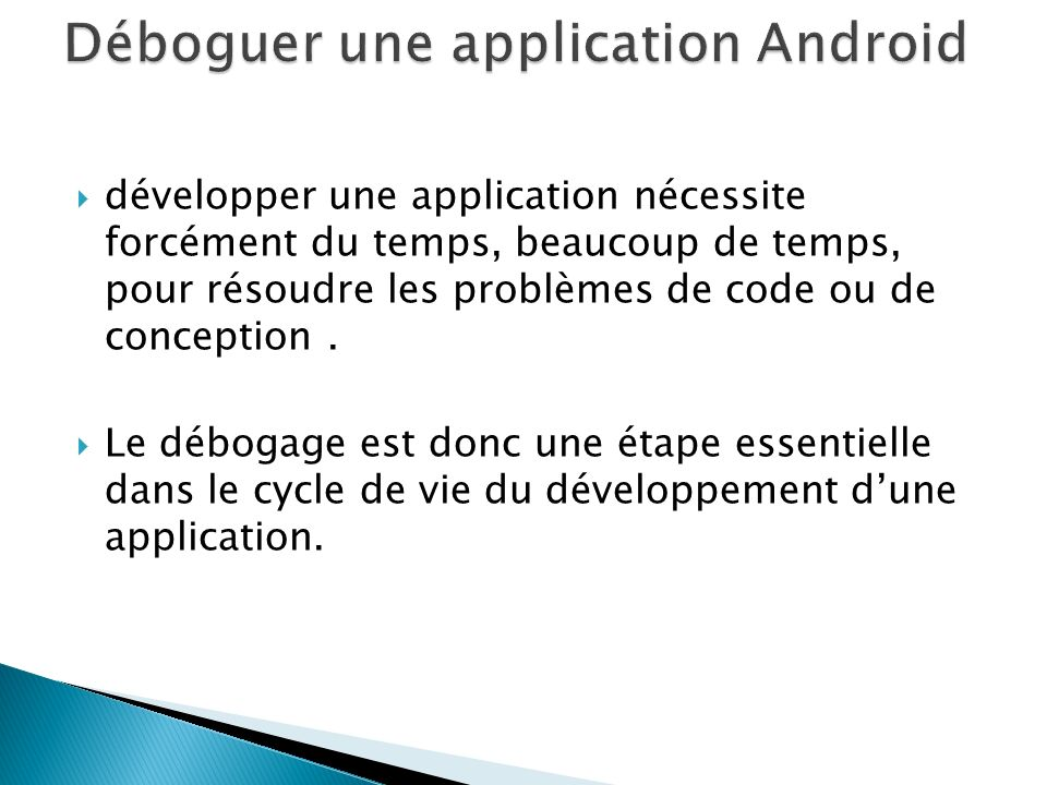 Déboguer une application Android