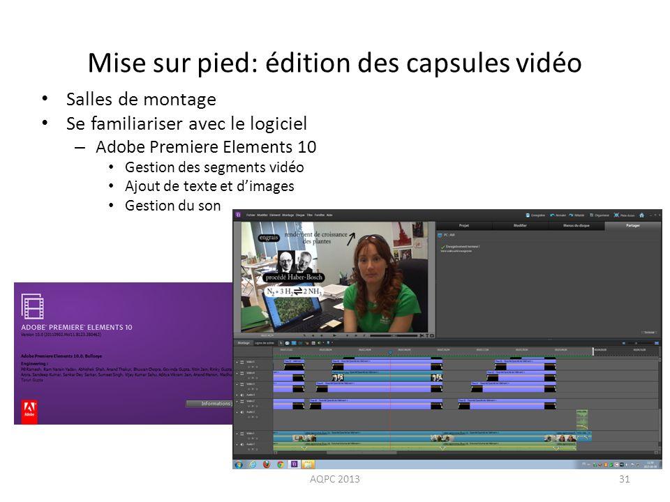 Mise sur pied: édition des capsules vidéo
