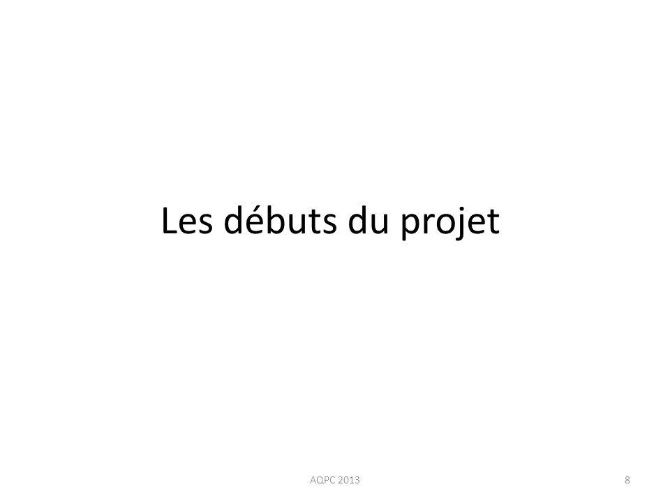 Les débuts du projet AQPC 2013