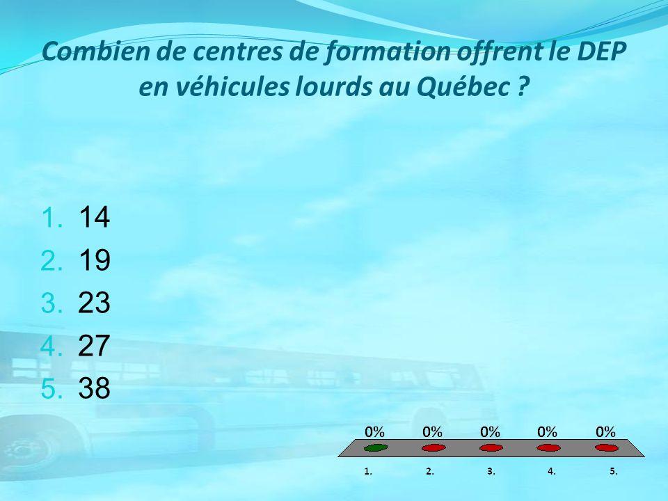 Combien de centres de formation offrent le DEP en véhicules lourds au Québec