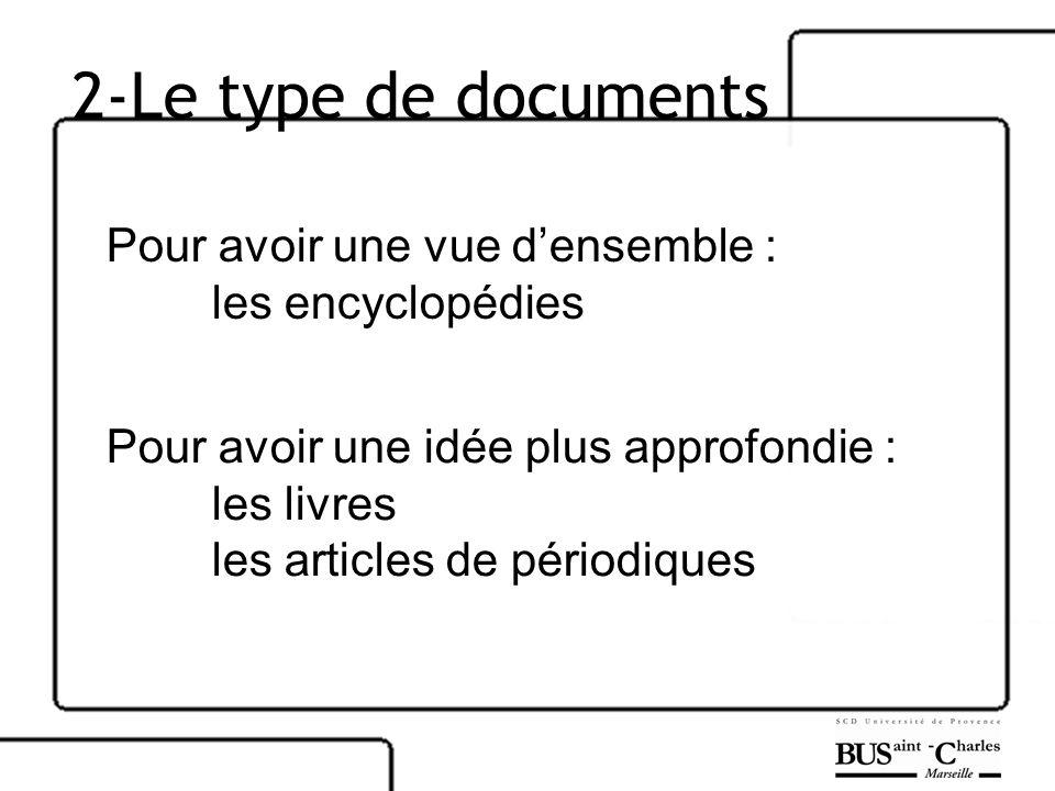 2-Le type de documents Pour avoir une vue d'ensemble :