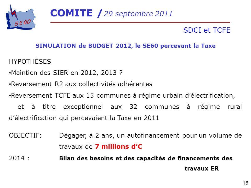 SIMULATION de BUDGET 2012, le SE60 percevant la Taxe