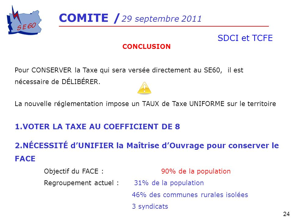 SDCI et TCFE VOTER LA TAXE AU COEFFICIENT DE 8