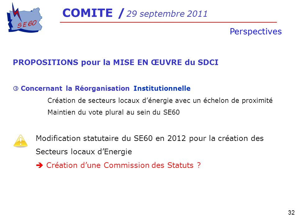 COMITE / 29 septembre 2011 Perspectives