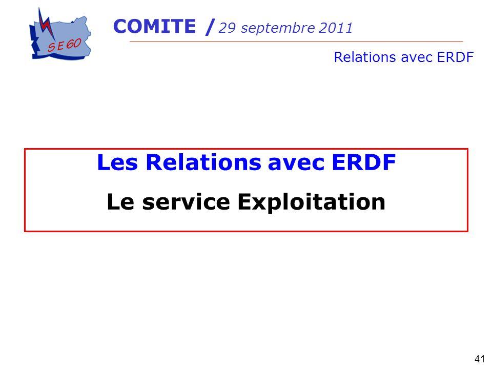 Les Relations avec ERDF Le service Exploitation