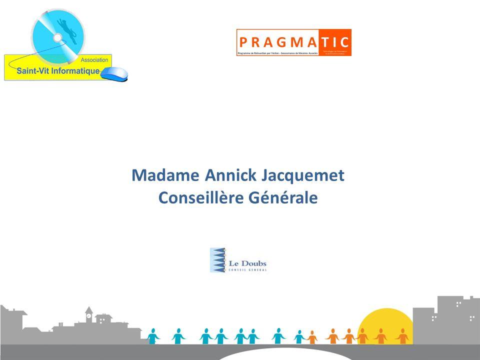 Madame Annick Jacquemet