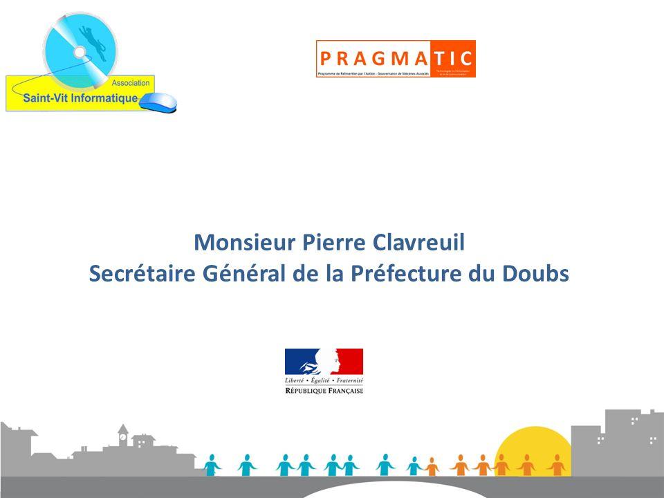 Monsieur Pierre Clavreuil Secrétaire Général de la Préfecture du Doubs