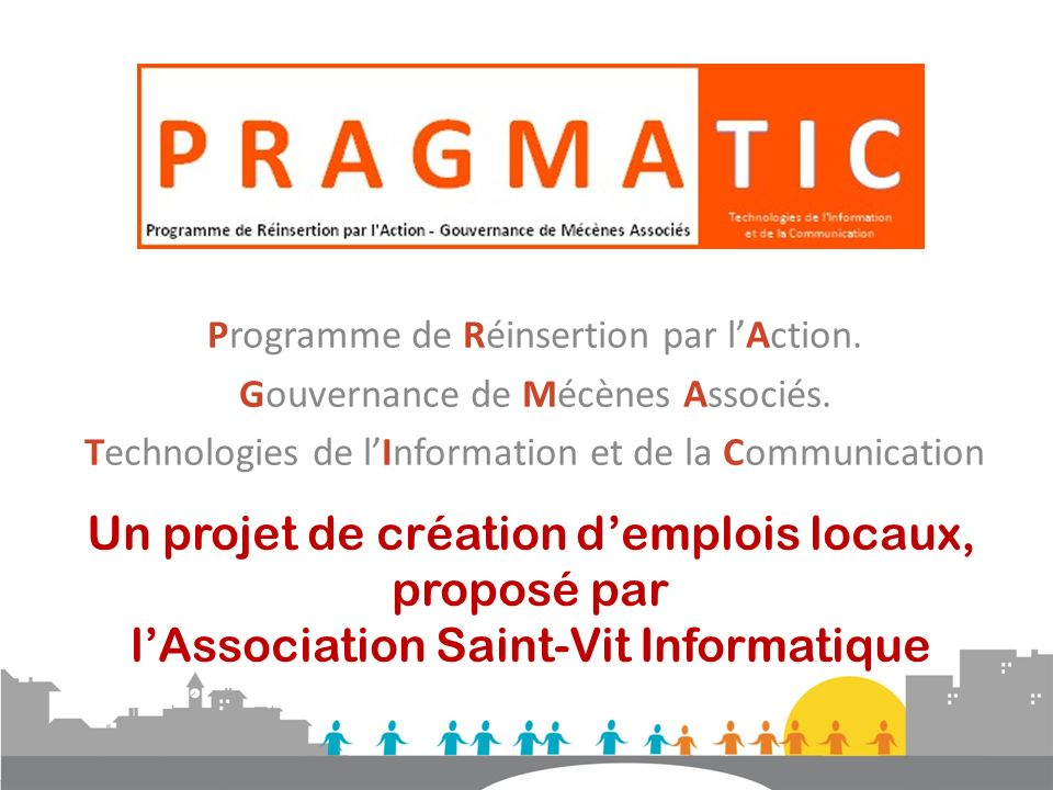 Programme de Réinsertion par l'Action.