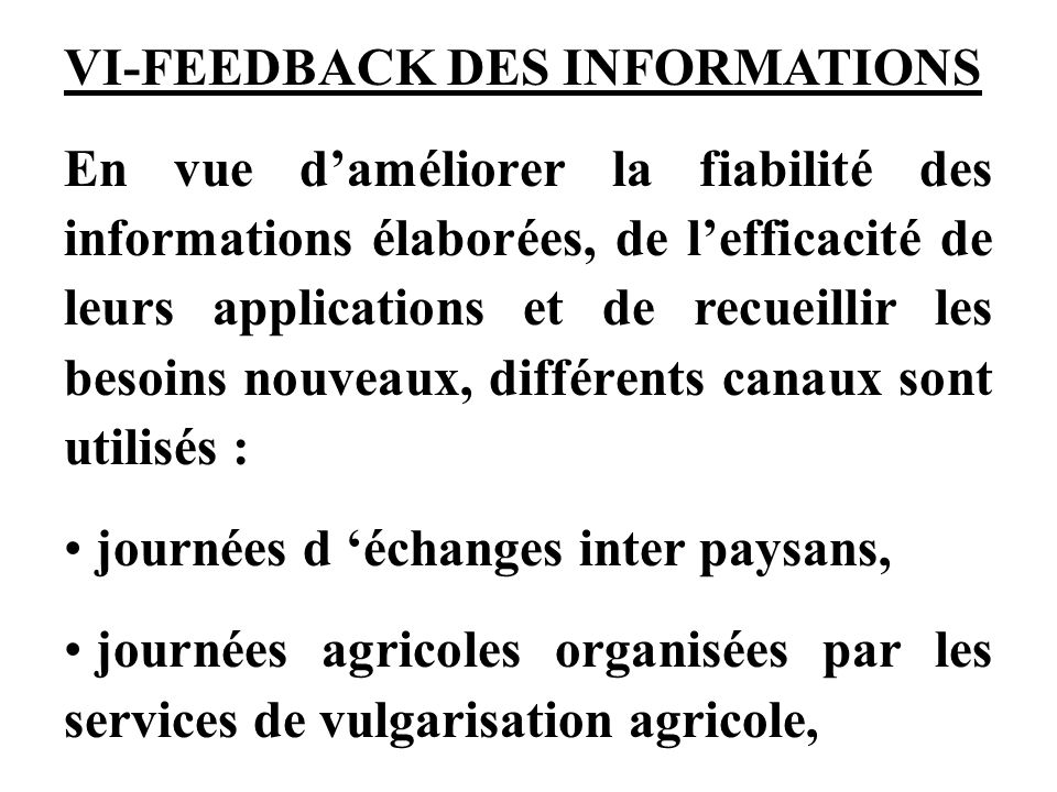 VI-FEEDBACK DES INFORMATIONS