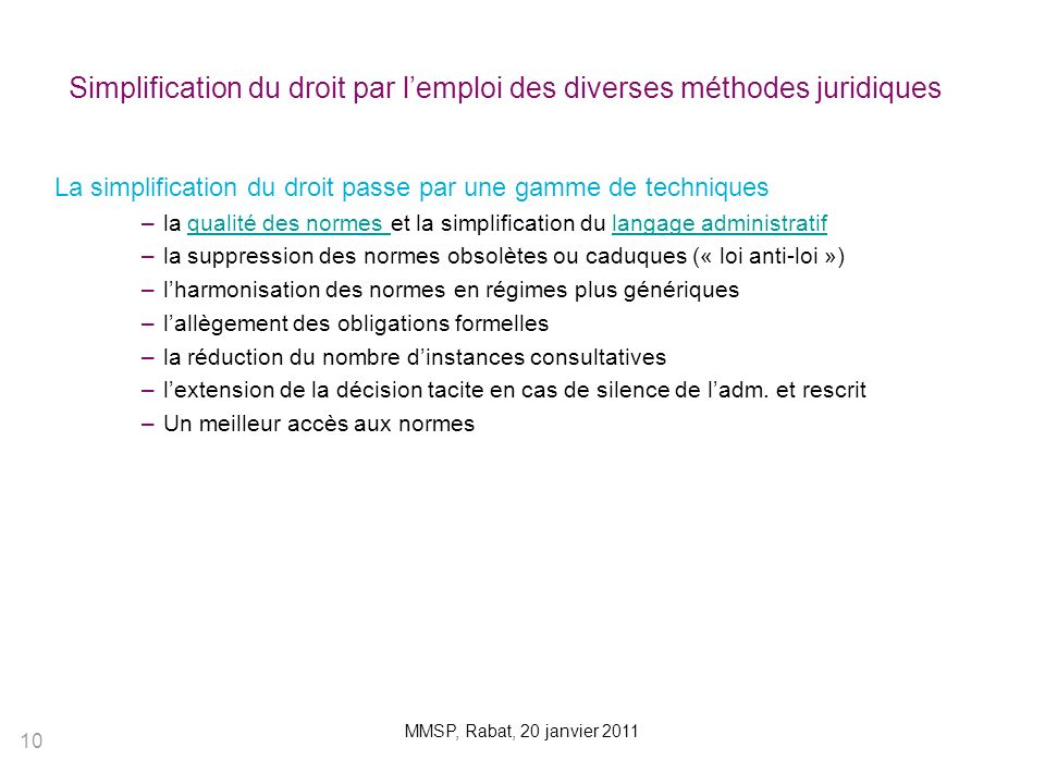 Simplification du droit par l'emploi des diverses méthodes juridiques