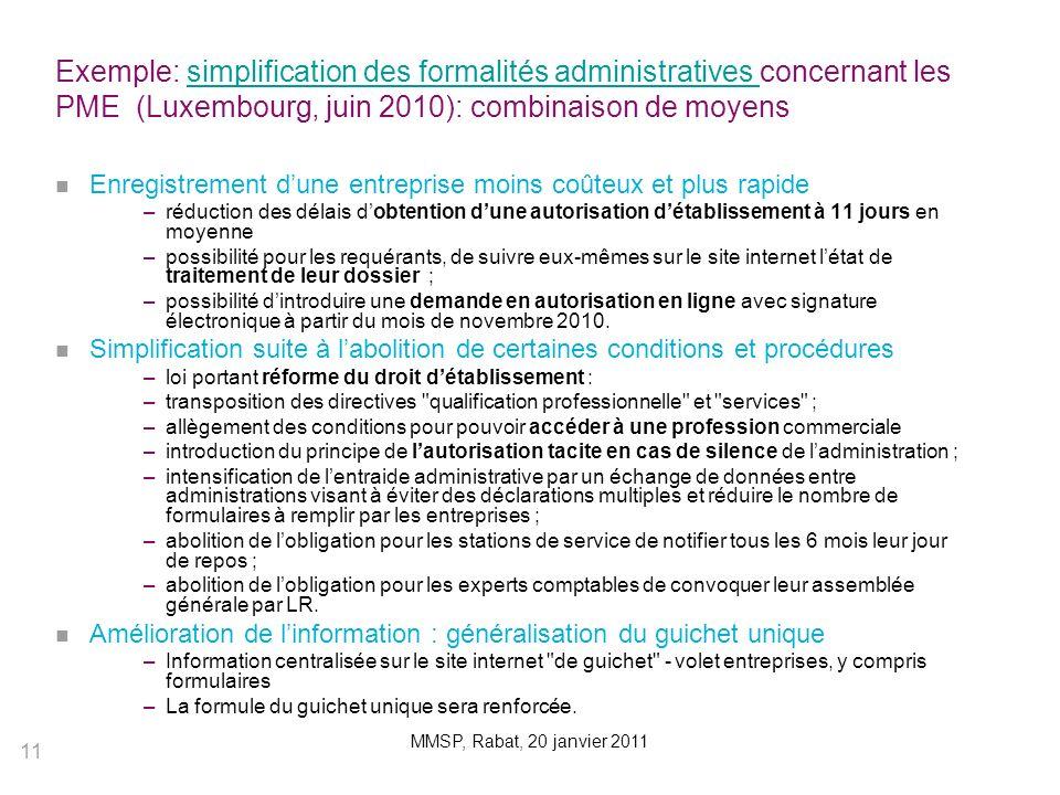 Exemple: simplification des formalités administratives concernant les PME (Luxembourg, juin 2010): combinaison de moyens