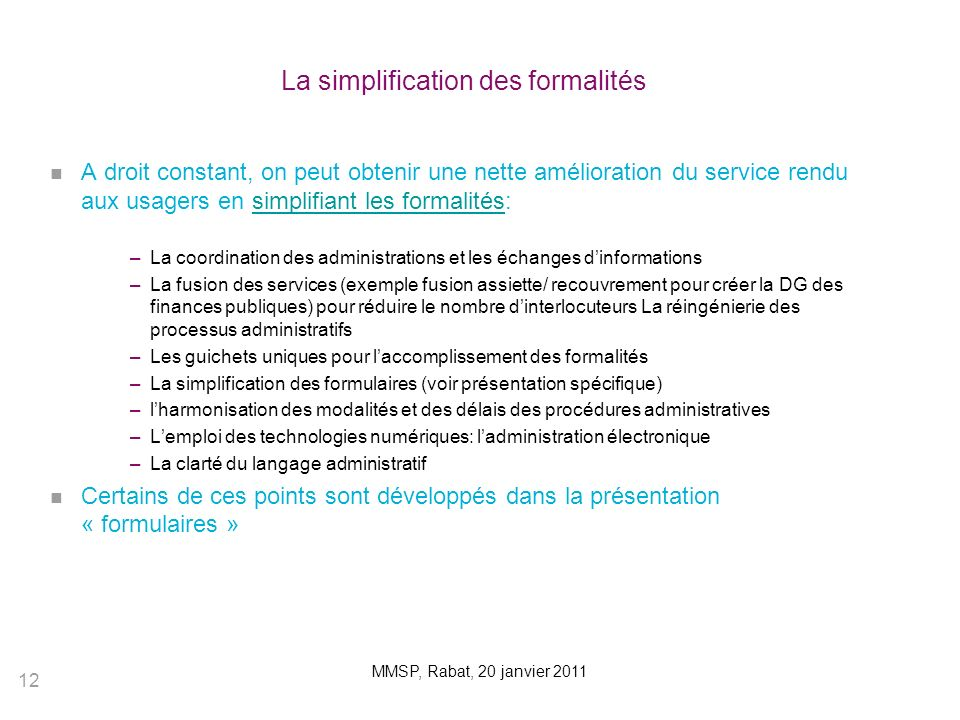 La simplification des formalités