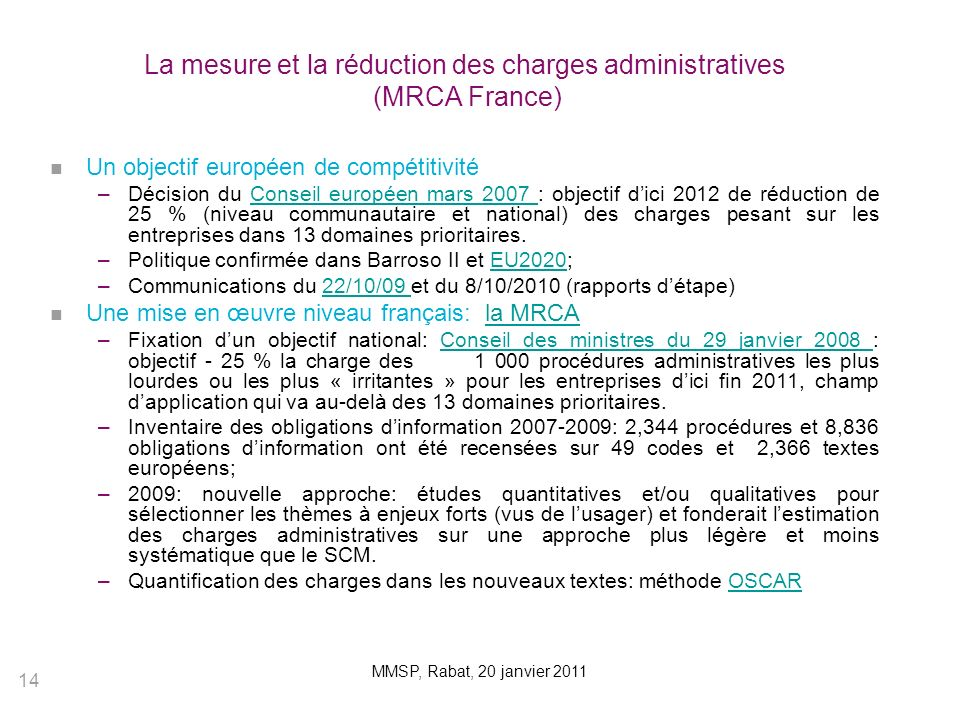 La mesure et la réduction des charges administratives (MRCA France)