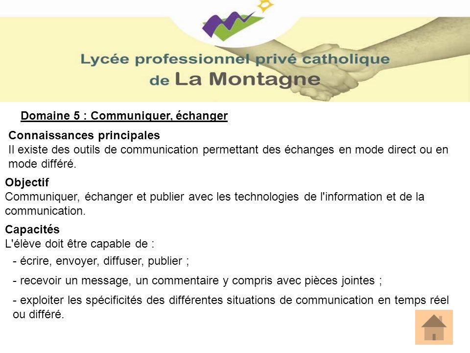 Domaine 5 : Communiquer, échanger