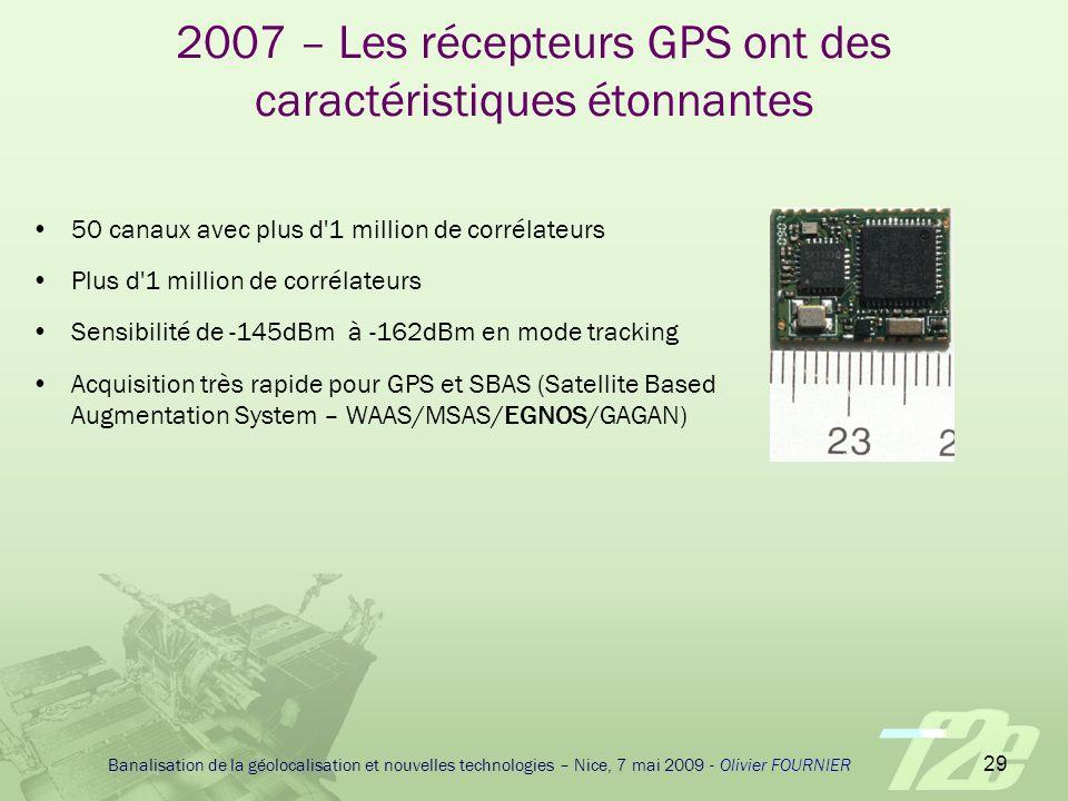 2007 – Les récepteurs GPS ont des caractéristiques étonnantes