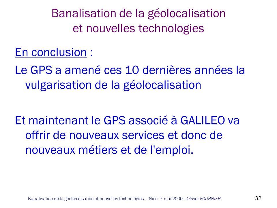 Banalisation de la géolocalisation et nouvelles technologies