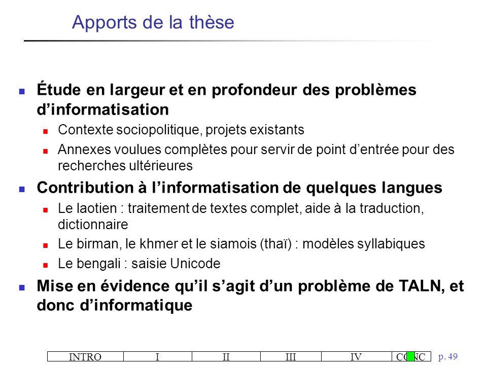 Apports de la thèse Étude en largeur et en profondeur des problèmes d'informatisation. Contexte sociopolitique, projets existants.