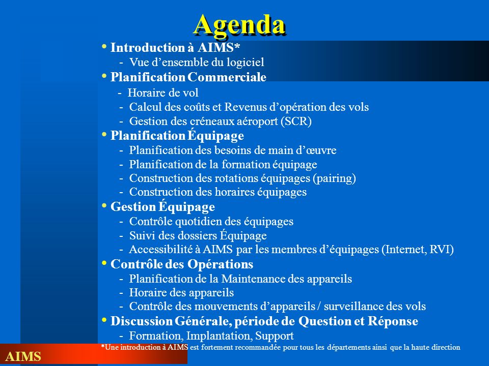 Agenda Introduction à AIMS* Planification Commerciale - Horaire de vol
