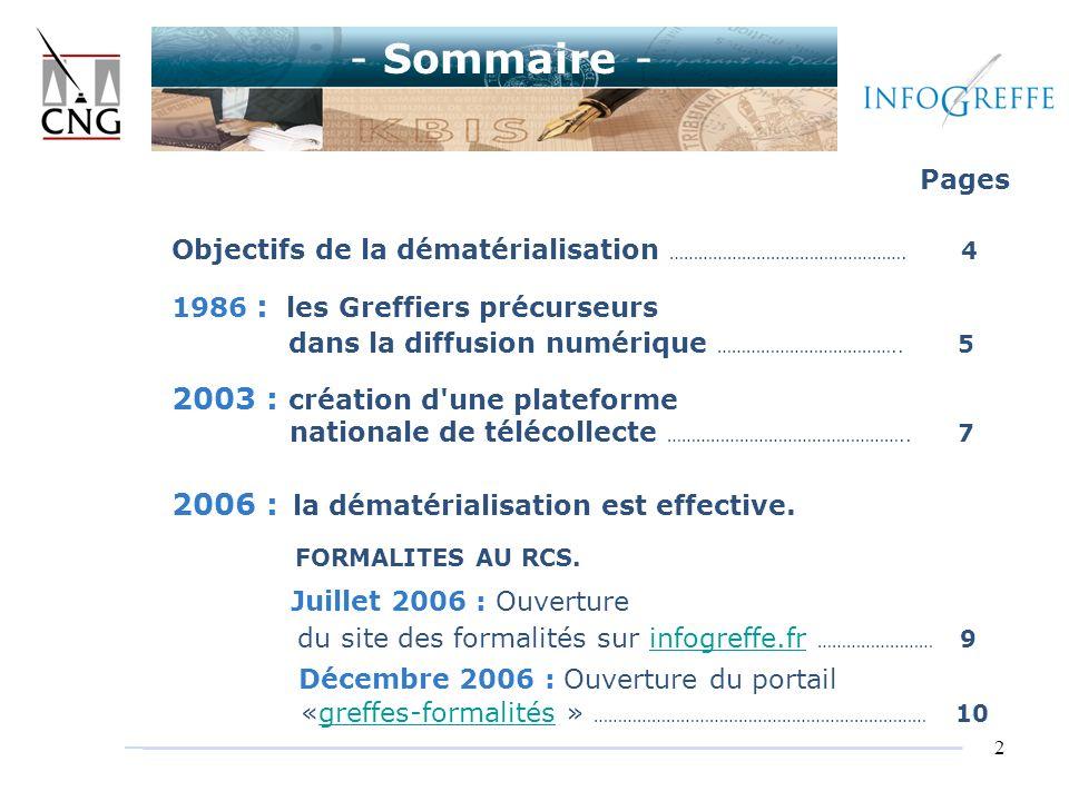 - Sommaire - Juillet 2006 : Ouverture