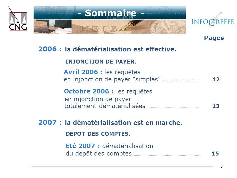 - Sommaire - 2006 : la dématérialisation est effective.