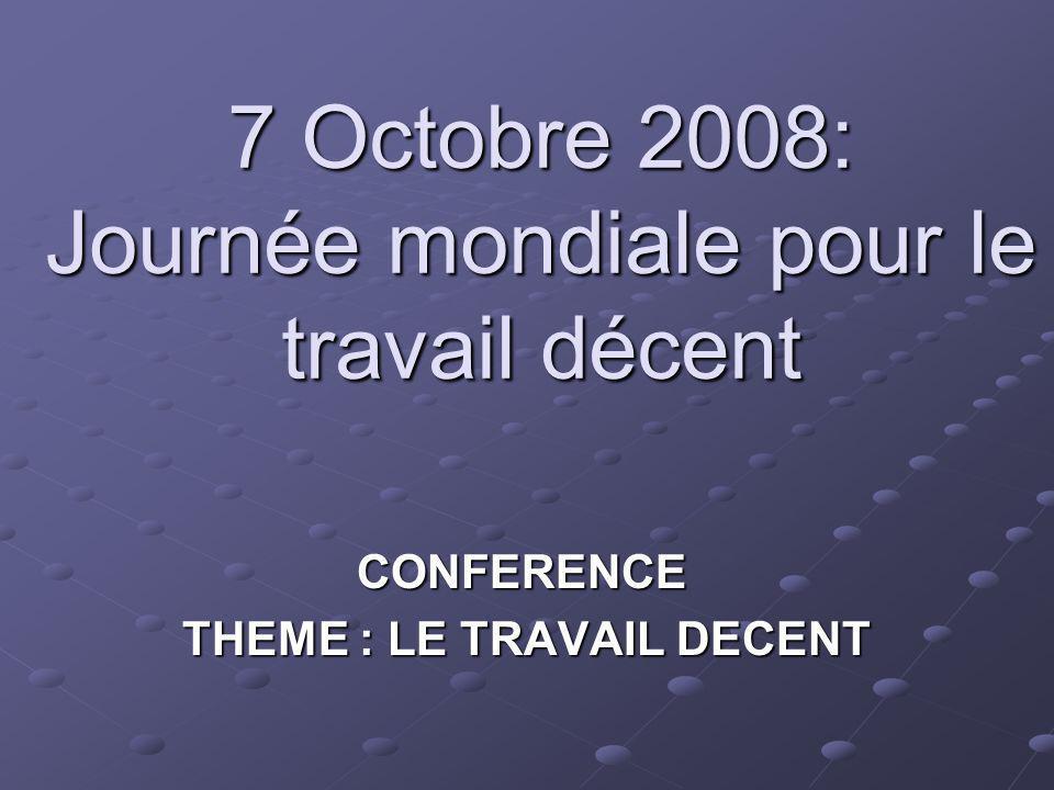 7 Octobre 2008: Journée mondiale pour le travail décent