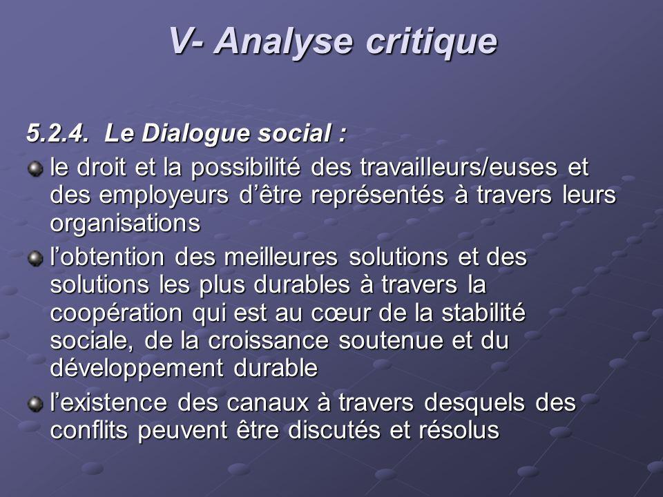 V- Analyse critique 5.2.4. Le Dialogue social :