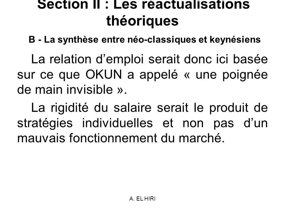 Section II : Les réactualisations théoriques B - La synthèse entre néo-classiques et keynésiens