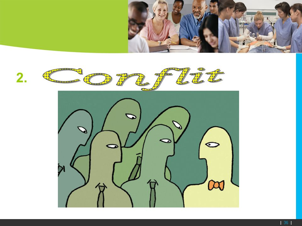2. Conflit.