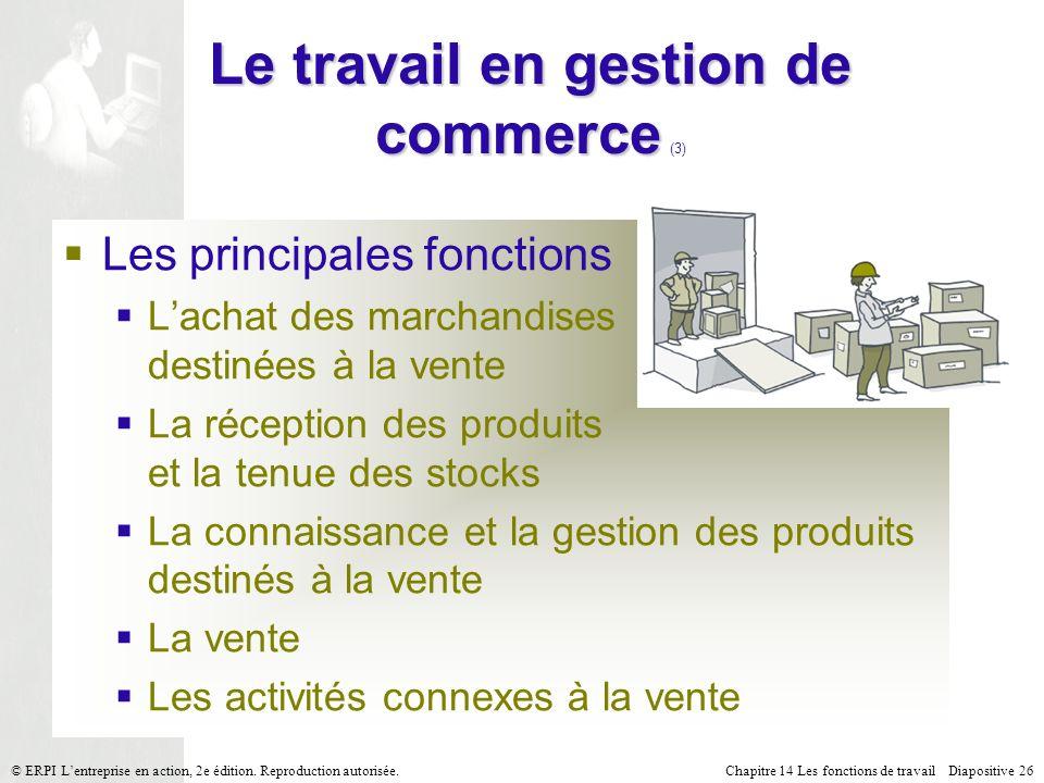 Le travail en gestion de commerce (3)