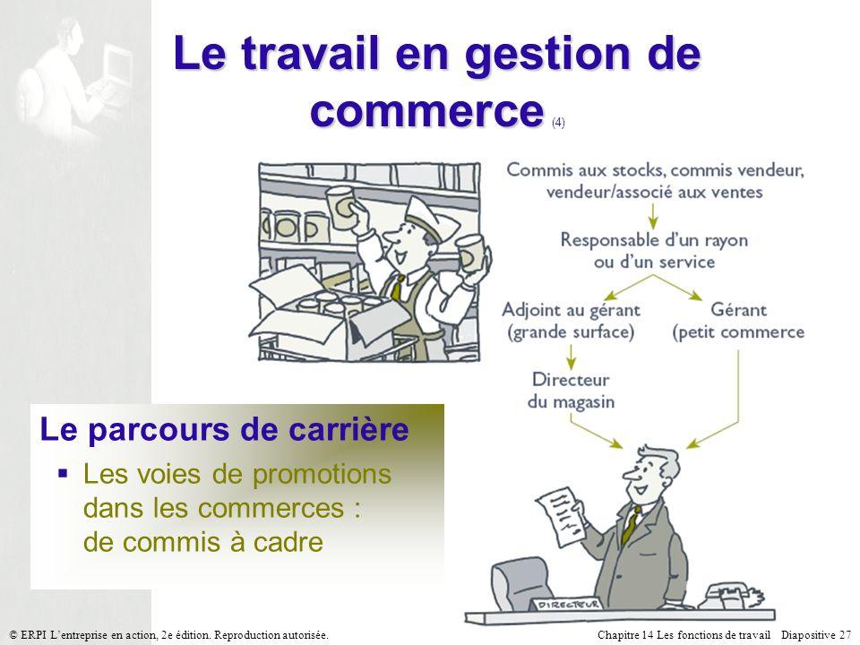 Le travail en gestion de commerce (4)