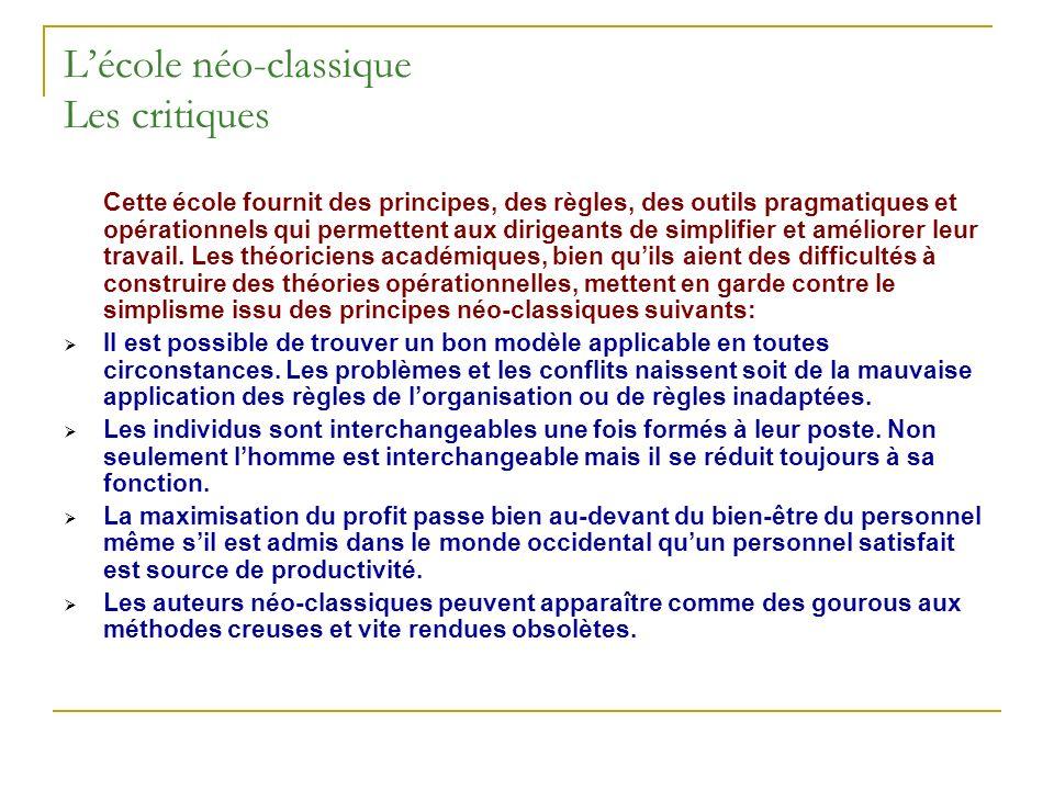 L'école néo-classique Les critiques
