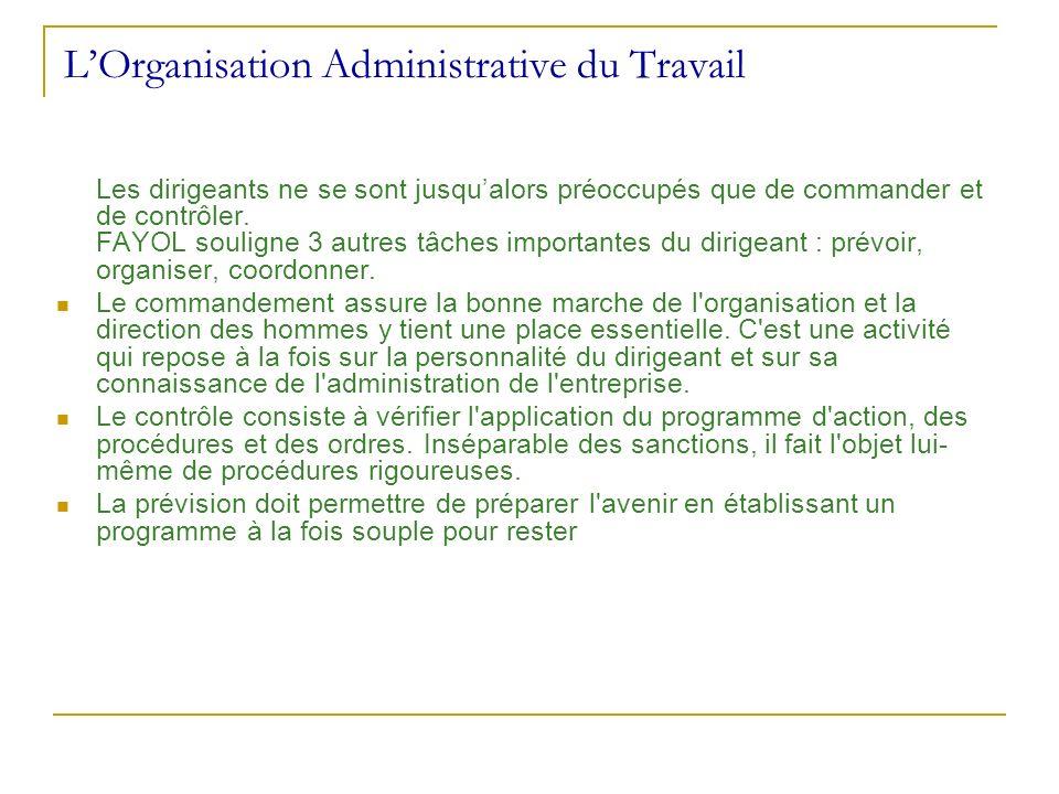 L'Organisation Administrative du Travail