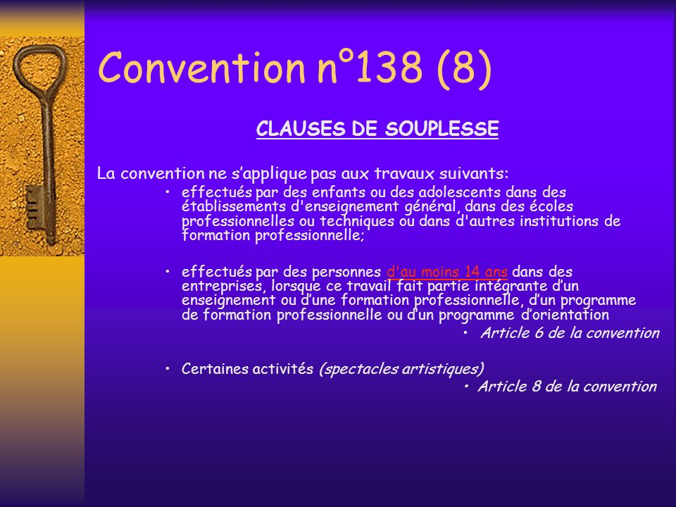 Convention n°138 (8) CLAUSES DE SOUPLESSE