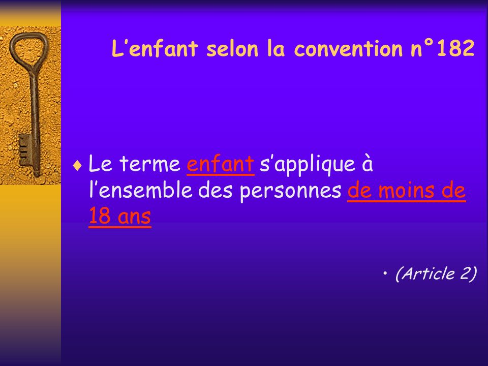 L'enfant selon la convention n°182
