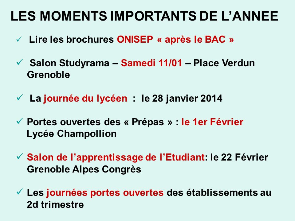 LES MOMENTS IMPORTANTS DE L'ANNEE