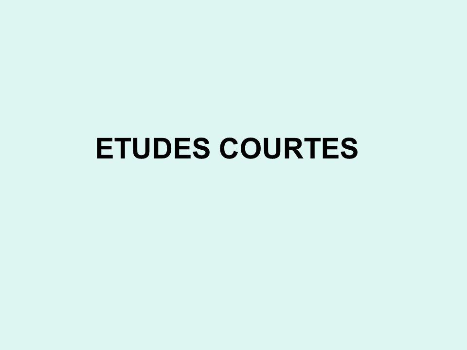 ETUDES COURTES